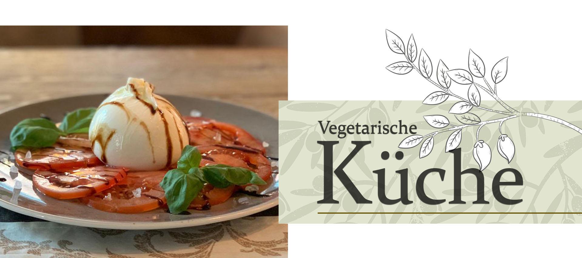 Vegetarische Küche in Wangen im Allgäu - Ihr Dinner mit regionalen Produkten